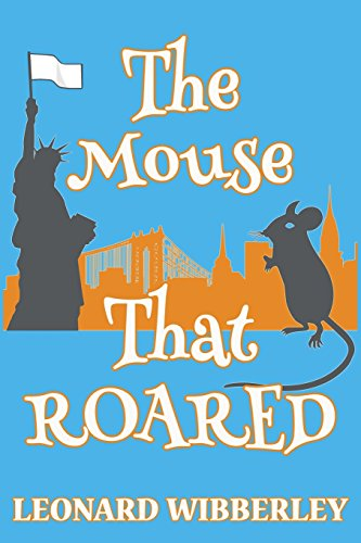 9781518719493: The Mouse That Roared: Volume 1