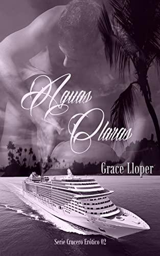 9781518721946: Aguas Claras (Crucero ertico) (Volume 2) (Spanish Edition)