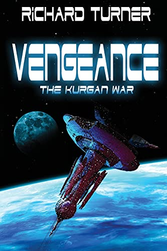 9781518723506: Vengeance (Kurgan War) (Volume 4)