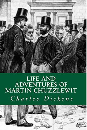 9781518726088: Life and adventures of Martin Chuzzlewit
