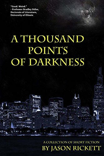 9781518727863: A Thousand Points of Darkness