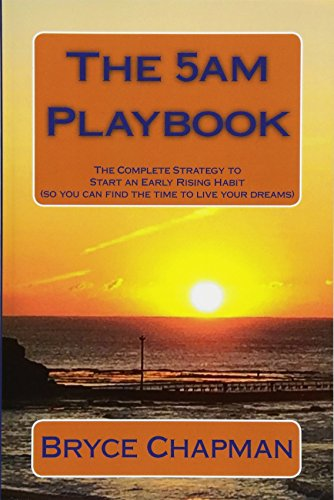 9781518729263: The 5am Playbook: The Complete Strategy to Start an Early Rising Habit (so you can find the time to live your dreams)