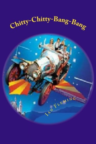 9781518730573: Chitty-Chitty-Bang-Bang