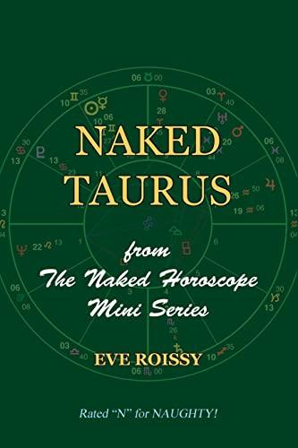 9781518731389: Naked Taurus: from The Naked Horoscope Mini Series