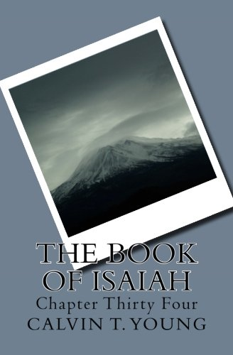 9781518731488: The Book Of Isaiah: Chapter Thirty Four