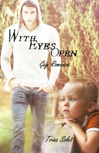 9781518731495: With Eyes Open: Gay Romance