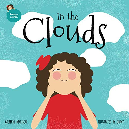 9781518731907: In the clouds (Lucy's world) (Volume 1)