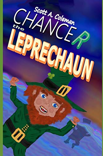 9781518733932: Chancer The Leprechaun