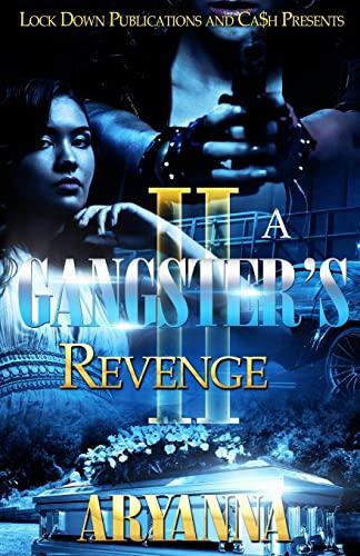 9781518734434: A Gangster's Revenge 2: Family Over Everything (Volume 2)