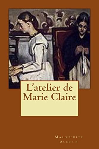 9781518734625: L'atelier de Marie Claire