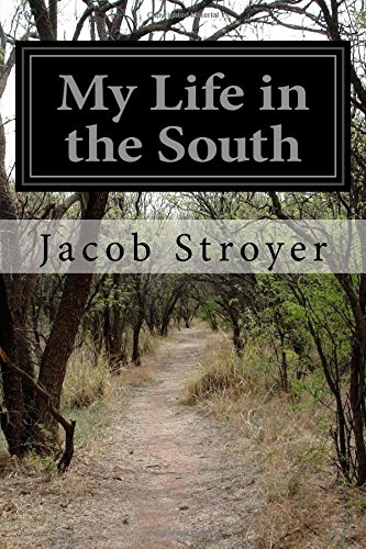 9781518735189: My Life in the South