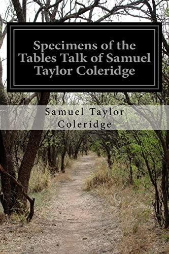 9781518736438: Specimens of the Tables Talk of Samuel Taylor Coleridge
