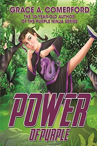 9781518736896: Power of Purple: Jackie's Purple Ninja Story (Jackie's Purple Ninja Stories) (Volume 1)