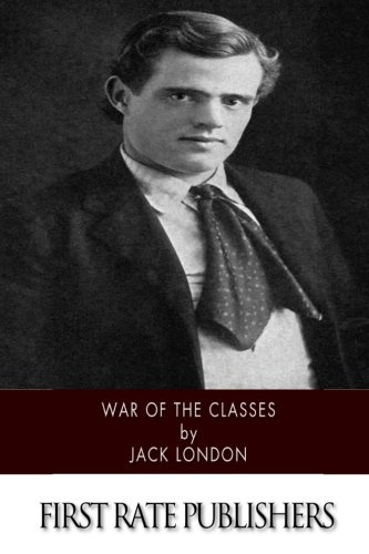 9781518737183: War of the Classes
