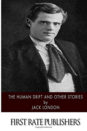 9781518737190: The Human Drift and Other Stories