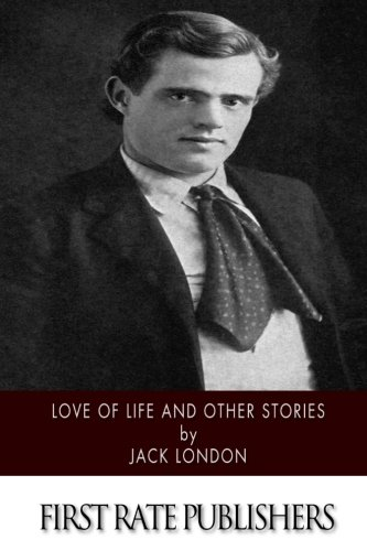 9781518738647: Love of Life and Other Stories