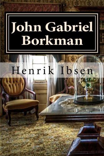 9781518739910: John Gabriel Borkman