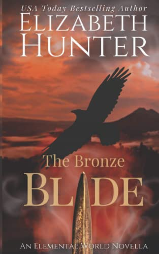 9781518741432: The Bronze Blade: An Elemental World Novella (Volume 4)