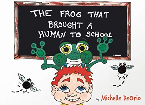 9781518742194: The Frog That Brought a Human to School