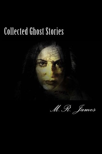 9781518742644: Collected Ghost Stories
