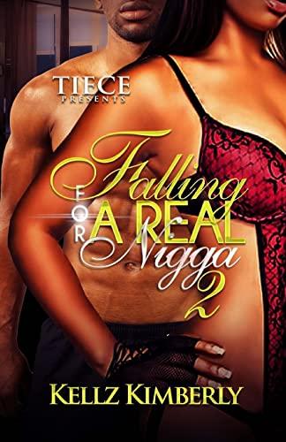 9781518742750: Falling For A Real Nigga 2 (Volume 2)
