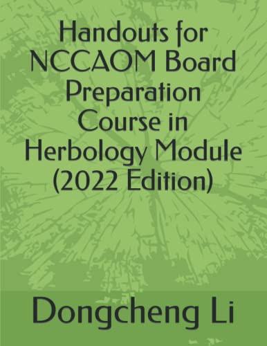 9781518743443: Handouts for NCCAOM Board Preparation Course in Herbology Module