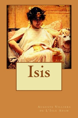 9781518745683: Isis (French Edition)