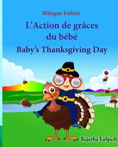 Bilingue Enfant: L'Action de graces du bebe.: Sujatha Lalgudi