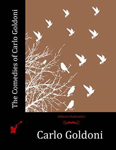 9781518750717: The Comedies of Carlo Goldoni