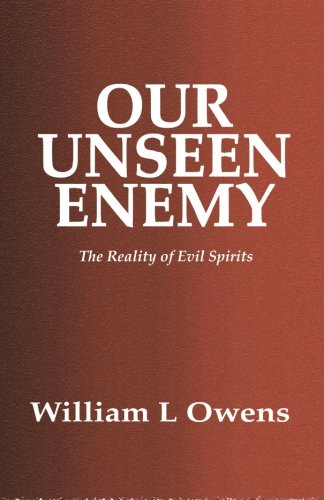 9781518752414: Our Unseen Enemy: The Reality of Evil Spirits