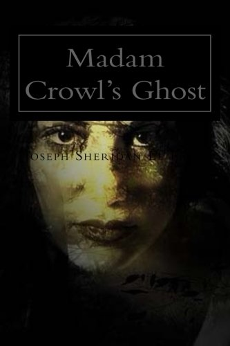 9781518753084: Madam Crowl's Ghost: and Other Tales of Mystery