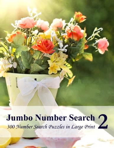 9781518753916: Jumbo Number Search 2: 300 Number Search Puzzles in Large Print