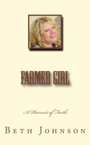 9781518754241: Farmer Girl: A Harvest of Faith
