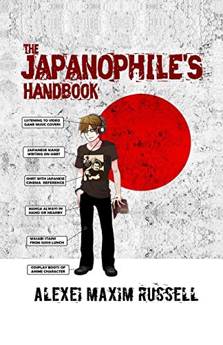 9781518754494: The Japanophile's Handbook