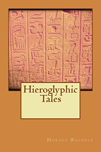 9781518759727: Hieroglyphic Tales