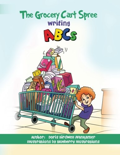 9781518761362: The Grocery Cart Spree writing ABCs