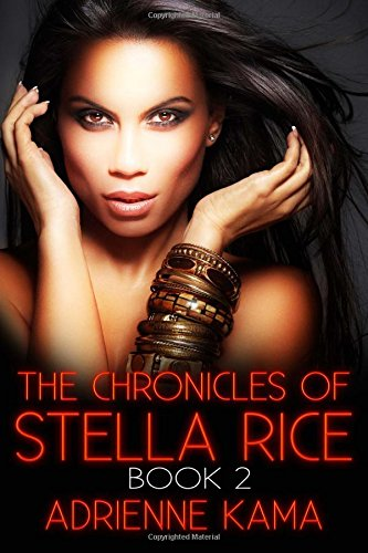 9781518765094: The Chronicles of Stella Rice: Book Two (Volume 2)