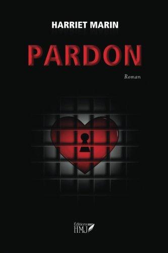 Pardon (French Edition): Harriet Marin