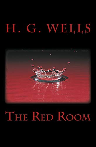The Red Room: Wells, H. G.