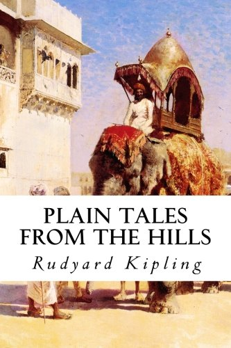 9781518769498: Plain Tales from the Hills