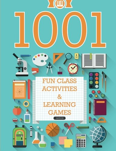 9781518770098: 1001 Fun Class Activities & Learning Games