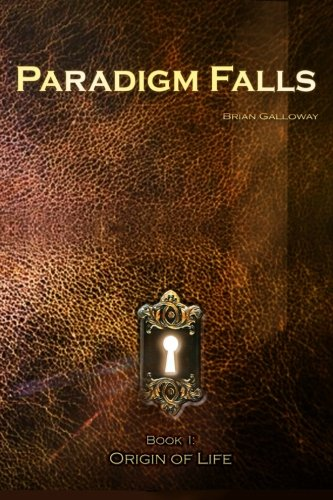 9781518771132: Paradigm Falls: Book I: Origin