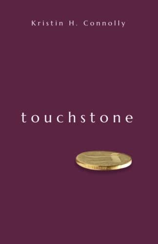 9781518771170: Touchstone: The Fourth Whitestone Story (Whitestone Stories) (Volume 4)