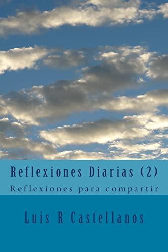 9781518771385: Reflexiones Diarias (2): Reflexiones para compartir: Volume 2