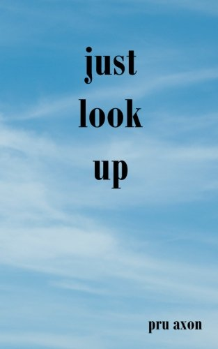 9781518771651: Just Look Up