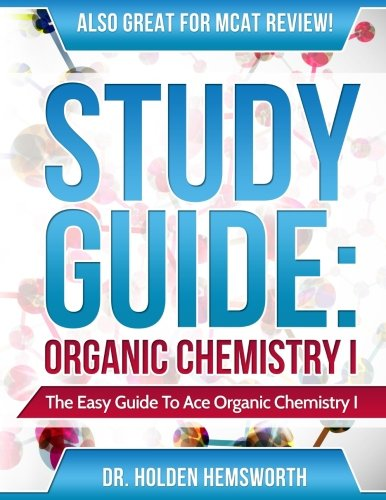 9781518772399: Ace Organic Chemistry I: The EASY Guide to Ace Organic Chemistry I