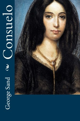 9781518773457: Consuelo (Volume 1) (French Edition)