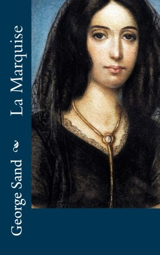 9781518773938: La Marquise (French Edition)