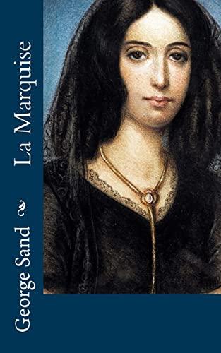 9781518773938: La Marquise
