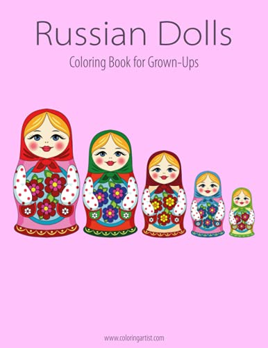 9781518776724: Russian Dolls Coloring Book for Grown-Ups 1: Volume 1